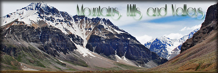 Mountains, Hills and Valleys